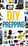 DIY Prepper: How To Secure Your Home,...