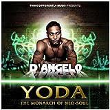 echange, troc D'Angelo, ???? - Yoda : The Monarch Of Neo-Soul