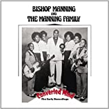 echange, troc Bishop Manning & Manning Family Band - Converted Mind: The Early Recordings