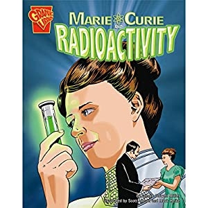 Marie Curie and Radioactivity Audiobook