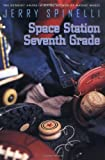 Space Station Seventh Grade (0316806056) by Spinelli, Jerry