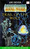 Trail of the Wolf Lone Wolf #25 (0099641917) by Dever, Joe
