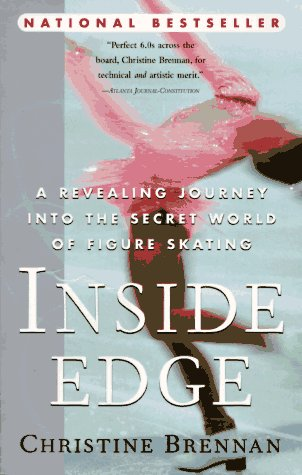 Image for Inside Edge : A Revealing Journey into the Secret World of Figure Skating