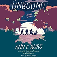 Unbound: A Novel in Verse Audiobook by Ann E. Burg Narrated by Bahni Turpin