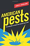 img - for American Pests: The Losing War on Insects from Colonial Times to DDT book / textbook / text book