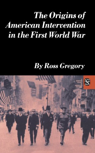 Origins Of Amer Intervent (Norton Essays in American History), Gregory Ross