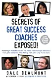 img - for Great Success Coaches (Secrets Exposed Series) book / textbook / text book