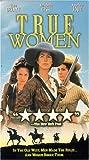 True Women [VHS]