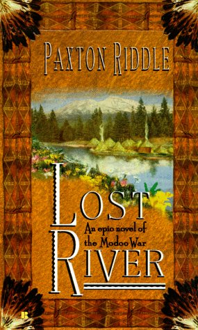 Lost River, Paxton Riddle