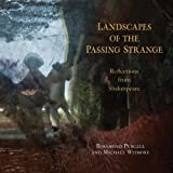 img - for Landscapes of the Passing Strange: Reflections from Shakespeare book / textbook / text book