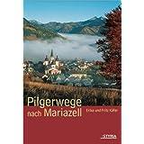 Pilgerwege nach Mariazell. Mariazellerwege 06.