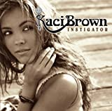 echange, troc Kaci Brown - Instigator