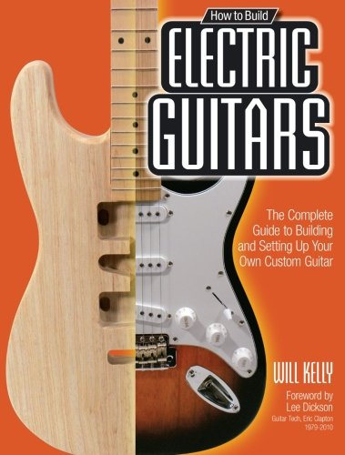 read online how to build electric guitars the complete guide to building and setting up. Black Bedroom Furniture Sets. Home Design Ideas