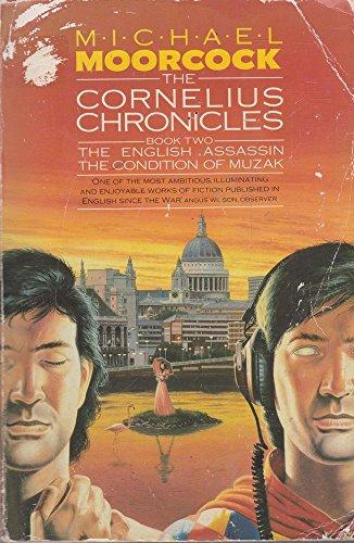 The Cornelius Chronciles Book Two: The English Assasin; The Condition Of Muzak (Condition Of Muzak compare prices)
