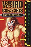 Weird Creatures Encyclopedia (0007132891) by Donkin, Andrew
