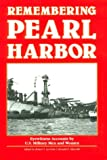 img - for Remembering Pearl Harbor: Eyewitness Accounts by U.S. Military Men and Women book / textbook / text book