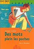 echange, troc Georges Cathalo - Des mots plein les poches