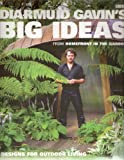 "Diarmuid Gavin's Big Ideas: From ""Homefront In The Garden"""