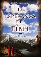 La esperanza del T�bet (Spanish Edition)
