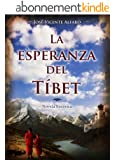 La esperanza del T�bet (Spanish Edition)