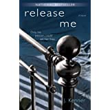 Release Me (The Stark Trilogy, Book 1) ~ J. Kenner
