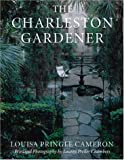 img - for The Charleston Gardener book / textbook / text book
