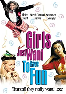 "Cover of ""Girls Just Want to Have Fun"""