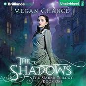 The Shadows: Fianna Trilogy, Book 1 | Megan Chance