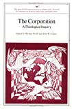 The Corporation: A Theological Inquiry (Aei Symposia ; 81c) (0844722049) by Novak, Michael