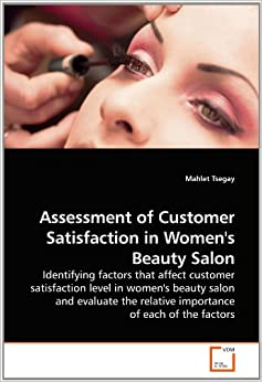 an assessment of customer satisfaction in A research proposal: the relationship between customer satisfaction and consumer loyalty jiana daikh johnson & wales university - providence, jdaikh01@wildcatsjwuedu.