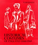 Historical Costume England: From the...