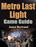 img - for Metro Last Light Game Guide book / textbook / text book