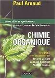 echange, troc Arnaud, Jamart, Bodiguel - Chimie organique : Cours et applications