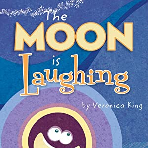 The Moon Is Laughing | [Veronica King]