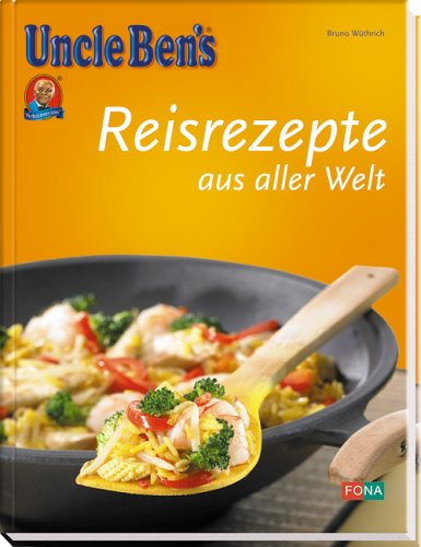 Uncle Ben's Reisrezepte international