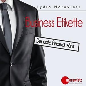 Business Etikette Hörbuch
