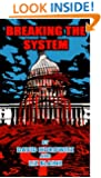 Breaking the System: Obama's Strategy for Change