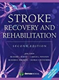 img - for Stroke Recovery and Rehabilitation by Joel Stein (2014-09-30) book / textbook / text book