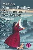 Die Priesterin von Avalon - Marion Zimmer Bradley