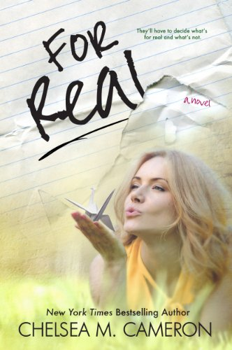 For Real (Rules of Love, Book One) by Chelsea M. Cameron
