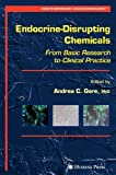 img - for Endocrine-Disrupting Chemicals: From Basic Research to Clinical Practice (Contemporary Endocrinology) book / textbook / text book