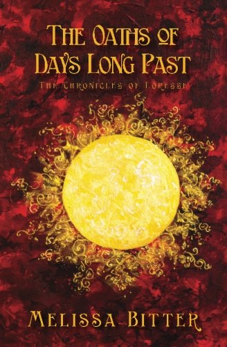 The Oaths of Days Long Past: Volume 2