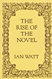 Rise of the Novel (0520013182) by Watt, I.
