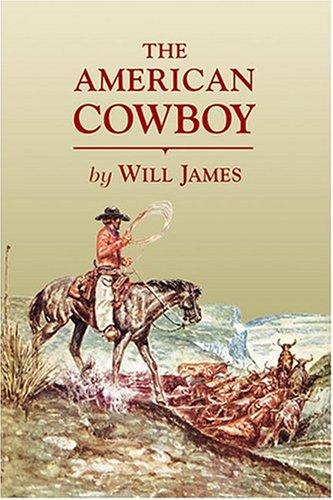 The American Cowboy (Tumbleweed)