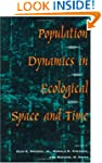 Population Dynamics in Ecological Spa...