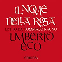 Il nome della rosa Audiobook by Umberto Eco Narrated by Tommaso Ragno