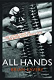 All Hands: The Lower Deck of the Royal Navy Since 1939 (1591140358) by Brian Lavery