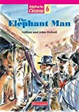 The Elephant Man (Alpha to omega)