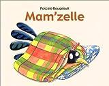 echange, troc Pascale Bougeault - Mam'zelle