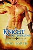 A Knight of Temptation (Knights of Passion.)